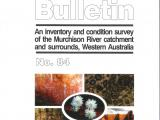 An inventory and condition survey of the Murchison River catchment and surrounds, Western Australia