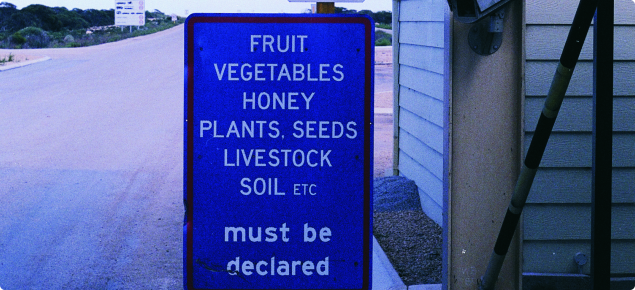 Sign at quarantine checkpoint to stop and declare restricted items such as honey, nuts and other plant material
