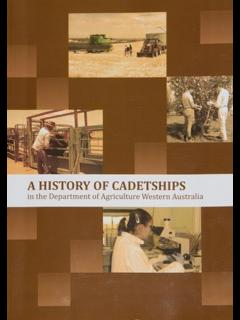 Cover of 'A History of Cadetships in the Department of Agriculture Western Australia'
