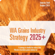 WA Grains Industry Strategy 2025+ cover image